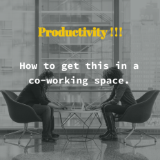 Guide to be productive in a co-working environments.